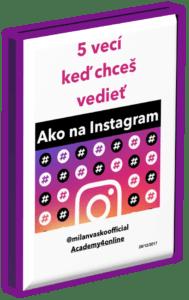 5 základných vecí na Instagrame